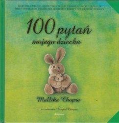 100 pytań mojego dziecka Mallika Chopra