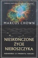 Nieskończone życie nieboszczyka Nowości z frontu nauki Marcus Chown