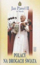 Polacy na drogach świata Jan Paweł II