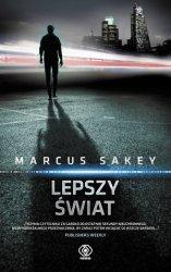 Lepszy świat Marcus Sakey