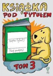 Książka pod tytułem Tom 3 Robert Trojanowski