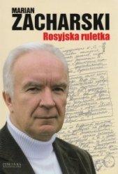 Rosyjska ruletka Marian Zacharski