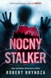 Nocny stalker Robert Bryndza