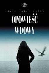 Opowieść wdowy Joyce Carol Oates