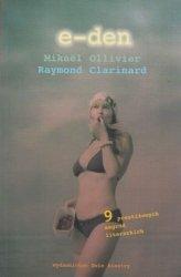 e-den Mikael Ollivier, Raymond Clarinard