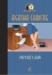 Przyjdź i zgiń  Kolekcja kryminałów nr 61 Agatha Christie