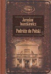 Podróże do Polski Jarosław Iwaszkiewicz