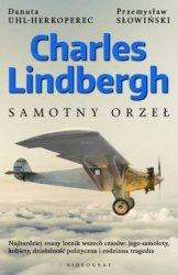 Charles Lindbergh Samotny orzeł Przemysław Słowiński, Danuta Uhl-Herkoperec