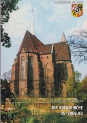 Die Kreuzkirche zu Breslau Andrzej Grzybowski