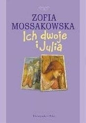 Ich dwoje i Julia Zofia Mossakowska