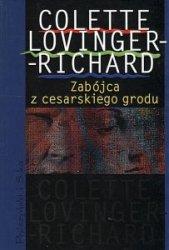 Zabójca z cesarskiego grodu Colette Lovinger-Richard