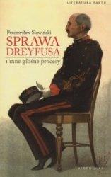 Sprawa Dreyfusa i inne słynne procesy Przemysław Słowiński