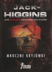 Mroczne kryjówki Jack Higgins