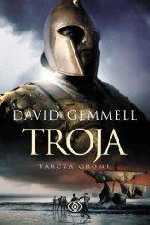 Troja Tarcza Gromu David Gemmell