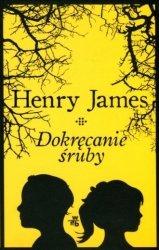 Dokręcanie śruby Henry James