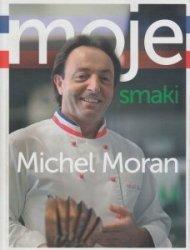 Moje smaki Michel Moran