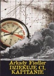 Dziękuję ci kapitanie Arkady Fiedler