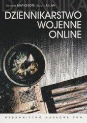 Dziennikarstwo wojenne online Donald Matheson Allan Stuart