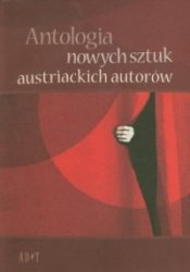 Antologia nowych sztuk austriackich autorów