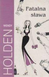 Fatalna sława Wendy Holden