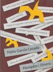 Pieniądze Dinero Pablo Garcia Casado