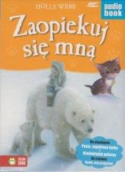 Zaopiekuj się mną Pusia zagubiona kotka Niedźwiadek polarny Holly Webb audiobook