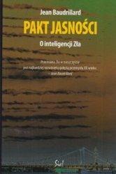 Pakt jasności O inteligencji zła Jean Baudrillard