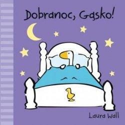 Dobranoc Gąsko Laura Wall