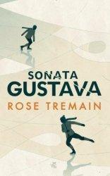 Sonata Gustava  Rose Tremain