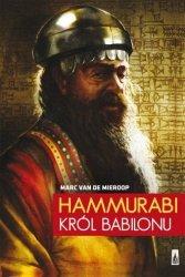 Hammurabi król Babilonu Marc Van De Mieroop