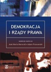 Demokracja i rządy prawa Jose Maria Maravall Adam Przeworski