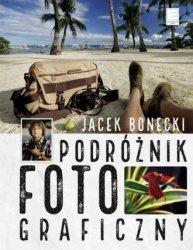 Podróżnik fotograficzny Jacek Bonecki