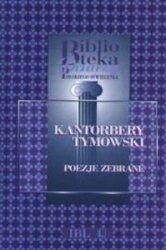 Kantorbery Tymowski Poezje zebrane