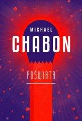 Poświata Michael Chabon