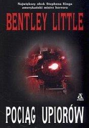 Pociąg upiorów Bentley Little