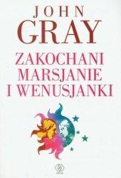 Zakochani Marsjanie i Wenusjanki John Gray