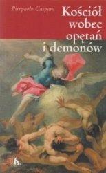 Kościół wobec opętań i demonów Pierpaolo Caspani
