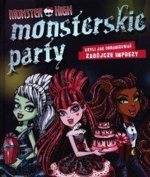 Monster High Monsterskie party czyli jak organizować zabójcze imprezy