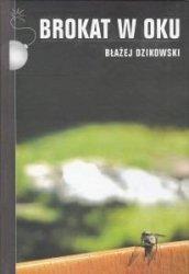 Brokat w oku Błażej Dzikowski