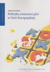 Polityka równości płci w Unii Europejskiej Johanna Kantola