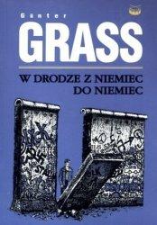 W drodze z Niemiec do Niemiec Gunter Grass