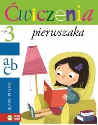 Ćwiczenia pierwszaka cz. 3 Język polski Iwona Orowiecka