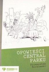 Opowieści Central Parku Przemysław Borkowski