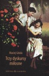 Trzy dyskursy miłosne Maciej Gdula