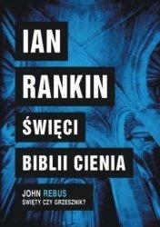 Święci Biblii Cienia Ian Rankin