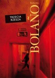 Trzecia Rzesza Roberto Bolano