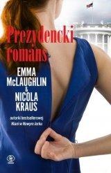 Prezydencki romans Nicola Kraus, Emma McLaughlin