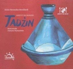 Tadżin Apetyt na Maroko Anna Nowacka-Devillard