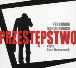 Przestępstwo (CD mp3) Ferdinand von Schirach