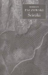 Ścieżki Bohdan Paczowski